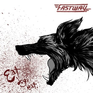 Fastway Eat Dog Eat album cover