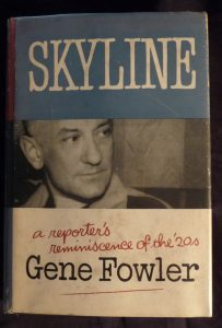 Skyline by Gene Fowler