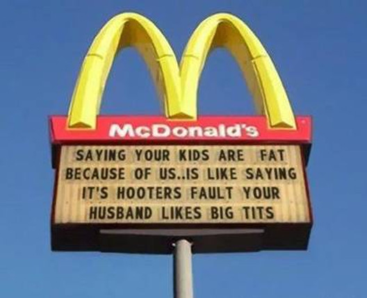 McDonald's sign kids are fat