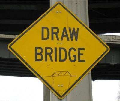 Draw bridge sign
