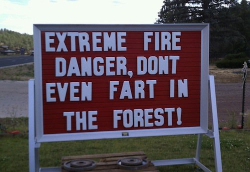 Fire Danger Don't EVen Fart sign