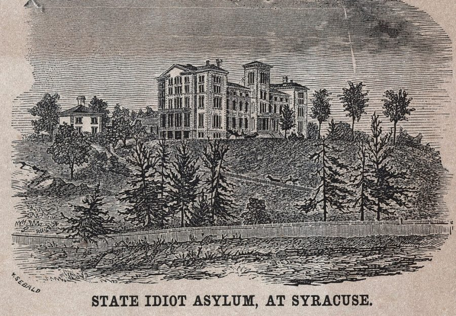 The Idiot Asylum Syracuse NY circa 1860