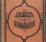 New York Illustrated – As It Was 150 Years Ago – Part II